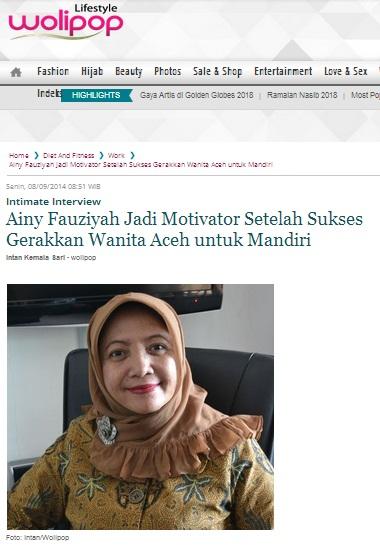 Ainy Fauziyah Jadi Motivator Setelah Sukses Gerakkan Wanita Aceh untuk Mandiri