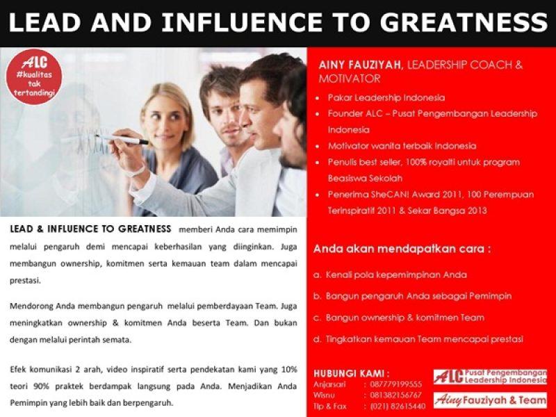 lead-and-influence-to-greatness-pelatihan-training-leadership-kepemimpinan-karyawan-pemimpin-leader-publik.
